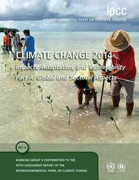 Fifth Assessment Report - Impacts, Adaptation and