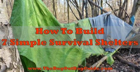 7 Survival Shelters That Will Save Your Life