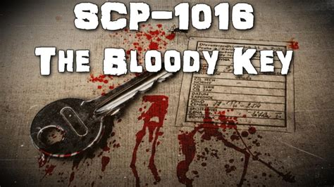 SCP-1016 The Bloody Key   Safe class   temporal scp - YouTube