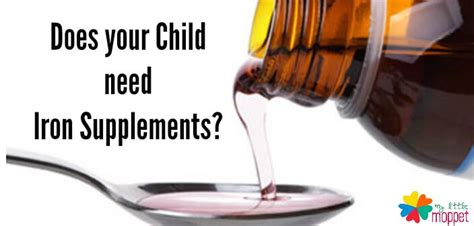 Does my Baby/Toddler need Iron Supplements? - My Little Moppet